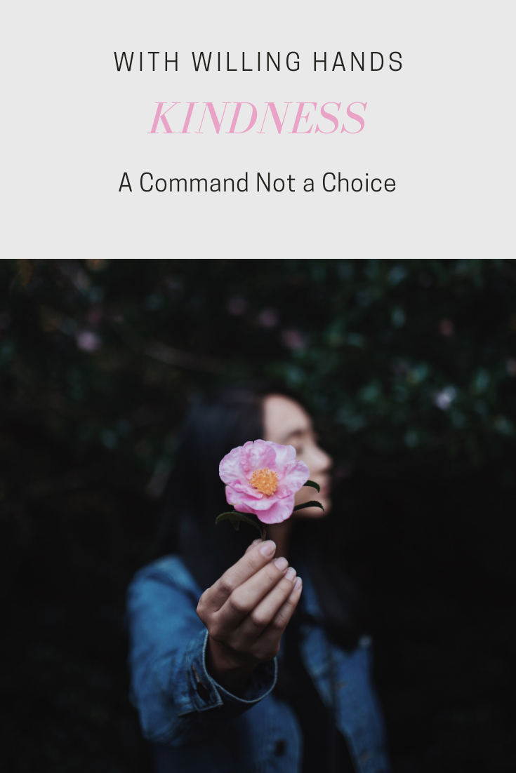 Kindness: A Command Not a Choice